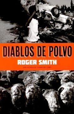 Diablos de polvo, de Roger Smith (Es Pop)