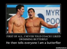 Now I am a butterflier for life! Meeeeeee but its the mile. Swimming Funny, I Love Swimming, Swimming Sport, Swimmer Problems, Girl Problems, Swimmer Memes, Butterfly Swimming, Swim Mom, Olympic Swimmers