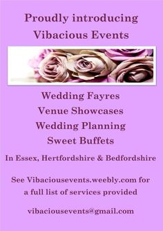 Wedding planning - sweet buffet - wedding fairs in  Hertfordshire, Bedfordshire & Essex   Info can be found on our website: vibaciousevents.weebly.com   Vibacious.events@gmail.com  Facebook.com/Vibaciousevents