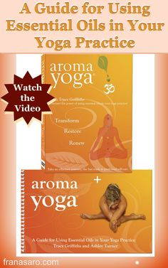 Watch the Video - Aroma Yoga DVD & Book COMBO: A Guide for Using Essential Oils in Your Yoga Practice BOOK INCLUDES: three yoga class sequences and teaching scripts: • Detoxification Aroma Yoga® Class • Activation Aroma Yoga® Class • Restorative Aroma Yoga® Class For more information on Young Living Essential Oils go to franasaro.com