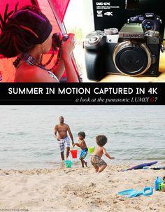 Summer In Motion Captured In 4K: A Panasonic LUMIX G7 Review via @sheenatatum
