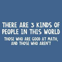 ME!!! Awful at Math!