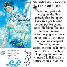 """L'île entre deux mondes T1 d'Asuka Ishii Aoshima, petite île éloignée des îles principales du Japon. Caressée par le vent, bercée par les vagues, cette """"île bleue"""" baigne dans la lumière. Dans ces paysages hors du commun, d'étranges phénomènes happent Tatsumi, jeune professeur nouvellement muté à l'école locale, et le plongent dans un monde à la lisière de la nature et du surnaturel… Manga, Small Island, Ocean Waves, Supernatural, Teacher, Magic, Landscapes, Manga Anime, Manga Comics"""