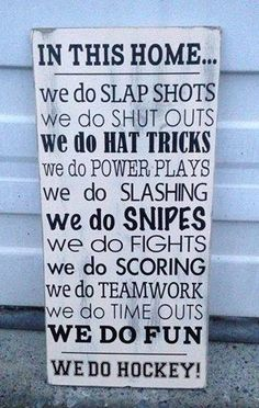 Nothing is more satisfying than whacking a small, hard ball, with a large, hard field hockey stick. But field hockey lets you dribble that. Montreal Canadiens, Mtl Canadiens, Dek Hockey, Hockey Decor, Hockey Crafts, Quotes Girlfriend, Hockey Girlfriend, Hockey Wife, Hockey Baby