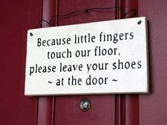 slippers that clean your floors | keeping your floors clean with this little sign board outside your ...