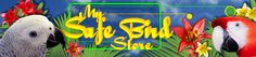 MySafeBirdStore - DISCOUNTED Bird Products - Safe & Healthy from a Bird Free Environment. Best prices on the 'net. Same day shipping.