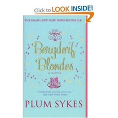 Bergdorf Blondes | Plum Sykes