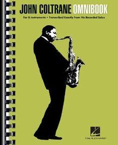 John Coltrane Omnibook - Great transcription book filled many of John Coltrane's solos.