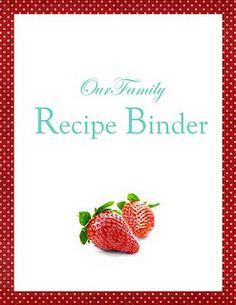 Recipe Binder:  Home Organization Printables