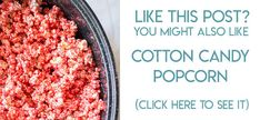 navigational image leading reader to cotton candy popcorn recipe Popcorn Cake, Popcorn Mix, Candy Popcorn, Kool Aid Popcorn Recipe, Popcorn Recipes, Candy Recipes, Quick Dinner Recipes, Sweet Recipes, Powdered Food Coloring