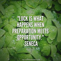 Do you prepare to be lucky in life?