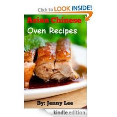 Asian Chinese Oven Recipes [Kindle Edition]
