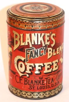 This is a very unusual Fancy Blend Coffee Tin Can from The C. Blanke Coffee, Tea & Spice Company based in St. Coffee Stands, Coffee Tin, I Love Coffee, Coffee Shop, Coffee Cafe, Vintage Packaging, Coffee Packaging, Chocolate Packaging, Design Packaging