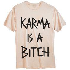 "T-shirt ""Karma is a bitch"""
