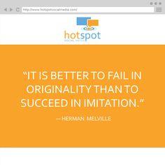 Quote: ― Herman  #HotSpotSocMed #Quote