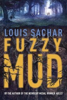 New Book by Louis Sachar   The Logonauts - Science fiction meets realty in Fuzzy Mud, featuring an Indian-American main character
