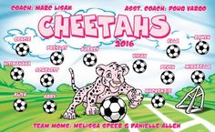 Cheetahs B54179  digitally printed vinyl soccer sports team banner. Made in the USA and shipped fast by BannersUSA.  You can easily create a similar banner using our Live Designer where you can manipulate ALL of the elements of ANY template.  You can change colors, add/change/remove text and graphics and resize the elements of your design, making it completely your own creation.