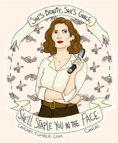 """[Image: Peggy Carter holding a stapler in one hand, a pattern of lipstick and guns behind her. Caption: She's beauty, she's grace, she'll staple you in the face.""""]"""