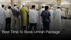 Best Time To Book Umrah Package  Rabbi ul Awwal and Shabaan are the busiest season of Umrah while Ramadan is the second highest rush season after Hajj. Book your Umrah package from Manchester just after the Hajj in a month of Muharram and Saffar.  #Umrah_package_from_Manchester #umrah_packages_uk #umrah_packages_2016_uk #hajj_packages_2016_uk https://www.wittyfeed.com/story/23703/find-the-advantages-of-using-a-travel-agent