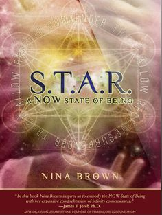 S.T.A.R. – A NOW State of Being