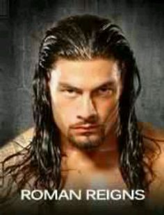 Roman reigns he is the best ever  believe that