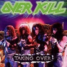 RECENSIONE: Overkill ((Taking Over)) Bis degli Overkill in quel 1987, i quali…