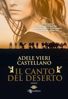 """Insaziabili Letture: Intervista + Giveaway """"IL CANTO DEL DESERTO"""" di Ad..."""