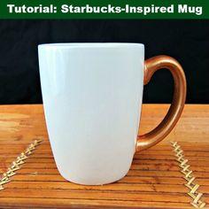 Starbucks-Inspired Mug tutorial - make it for 1/4 the price! dollar store craft