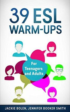 39 ESL Warm-Ups: For Teenagers and Adults. I plan on being a middle school ESL…