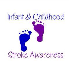Infant & Childhood Stroke Awareness