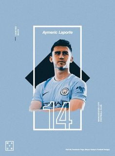 volley - Manchester city football club Laporte Source by mastomiwidianto Massimo Vignelli, Sports Graphic Design, Graphic Design Posters, Manchester City Wallpaper, Manchester Football, Soccer Players, Soccer Sports, Girls Soccer, Football Design