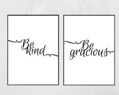 Set of 2 prints 2 SIZES Black and White. Be kind be gracious. Printable quotes. Printable wall art. Printable quotes home. Quotes by CreatedCreationsCC on Etsy https://www.etsy.com/au/listing/602005239/set-of-2-prints-2-sizes-black-and-white