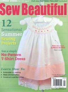 Sew Beautiful-Aug/Sept 2013, Summer Sewing, Issue 149 w/free patterns