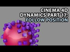 (1) Cinema 4D Dynamics Part 17: Follow Position and Rotation - YouTube
