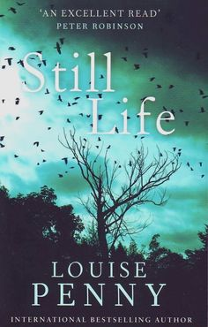 "Louise Penny - ""Still Life""  This is the first of her wonderful novels featuring Inspector Gamache.  Great mysteries...Every one of them!"