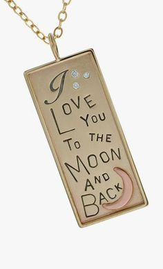I Love You To The Moon and Back 14K Yellow Gold Charm Necklace/ From Kathy..