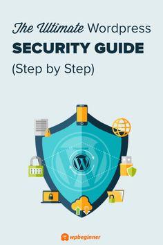 The Ultimate WordPress Toolkit Learn Wordpress, Wordpress Guide, Wordpress Plugins, Website Security, Internet Safety, Wordpress Website Design, Security Tips, Create Website, Blogging For Beginners