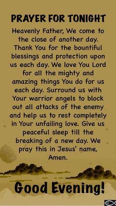 End Of Day Prayer, Good Night Prayer Quotes, Good Morning Prayer, Good Night Messages, Morning Prayers, Prayer Scriptures, Bible Prayers, Faith Prayer, Bible Verses