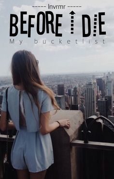 Read Before I Die from the story Cover Shop 2 (dicht) -> Ga naar Cover Shop 3 by xbluecupcakex (pm ? Before I Die, Cover, Wattpad, Reading, Reading Books