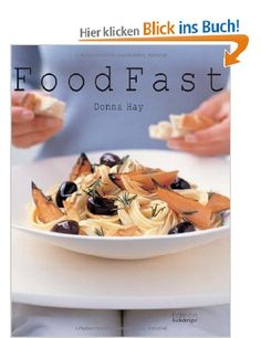 Food Fast: Amazon.de: Donna Hay: Bücher