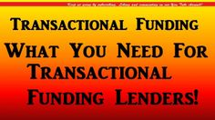 Transactional Funding Lenders Info FREE Report Click Here http://transactionalfundingfl.com/  What You Need for Transactional Funding Lenders?  How to set up for transactional funding lenders.  What you need the most for transactional funding is a profitable real estate deal. You  need a motivated seller and an equally motivated end-buyer who come together with  the real estate investor in the middle to coordinate the two closings.  http://youtu.be/zmZd6Yuy6bE