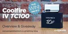 Coolfire IV TC100 Giveaway – Enter in Seconds!