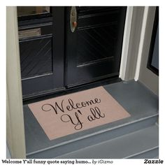 Welcome Y'all funny quote saying humor hipster bur Doormat