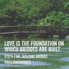 The most stable, dependable and certain foundation I know is God's love. Pictured: Bridge in Fort De Soto State Park in Tierra Verde, Florida sent in by Laura Gay.  Tag me in your bridge pic and I'll use it! #buildingbridges #book #Amazon #iTunes #BarnesandNoble http://encouragedinheart.org/shop/