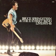 Bruce Springsteen & The E-Street Band * Live / 1975-85