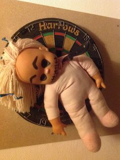 Old cabage doll, a knife, a dart board (yes, a very thin blade or dear husband will want to do the same with YOU!!)