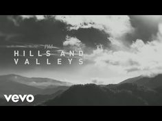 Tauren Wells - Hills and Valleys (Official Lyric Video) Gospel Music, Music Songs, Music Videos, Christian Love, Christian Videos, Praise The Lords, Praise And Worship, Worship Songs, Contemporary Christian Music