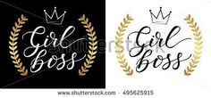 Girl Boss Card Vector Illustration, Modern Calligraphy, Hand Lettering, Design Typographic Elements, Isolated White And Black Background