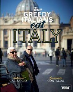 """""""Two Greedy Italians eat Italy"""" by Antonio Carluccio and Gennaro Contaldo"""