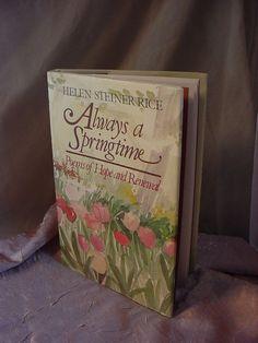 Helen Steiner Rice Always a Springtime HC Book w Dust Jacket 1988 Poetry  Seller florasgarden on ebay
